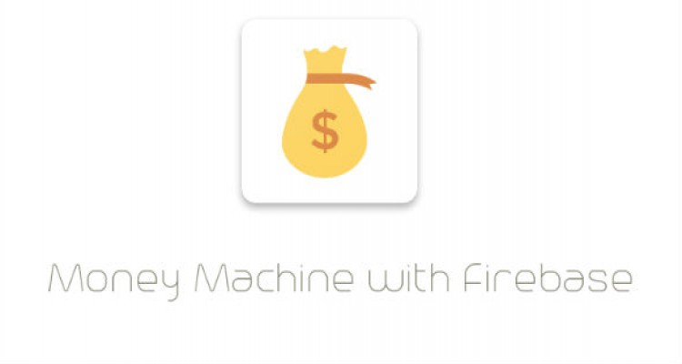 Money Machine with Firebase – Codecanyon 20082848 (8 June 17)