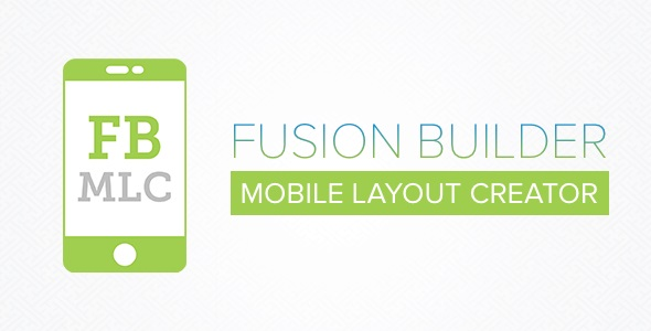 235552-fusion-builder-mobile-layout-creator-v301/