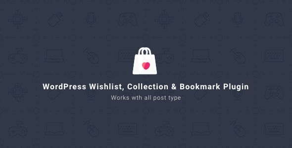 WordPress Wishlist Collection & Bookmark Plugin v2.1.0